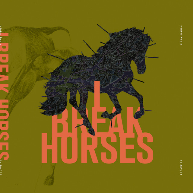 "I Break Horses – ""Winter Beats"""