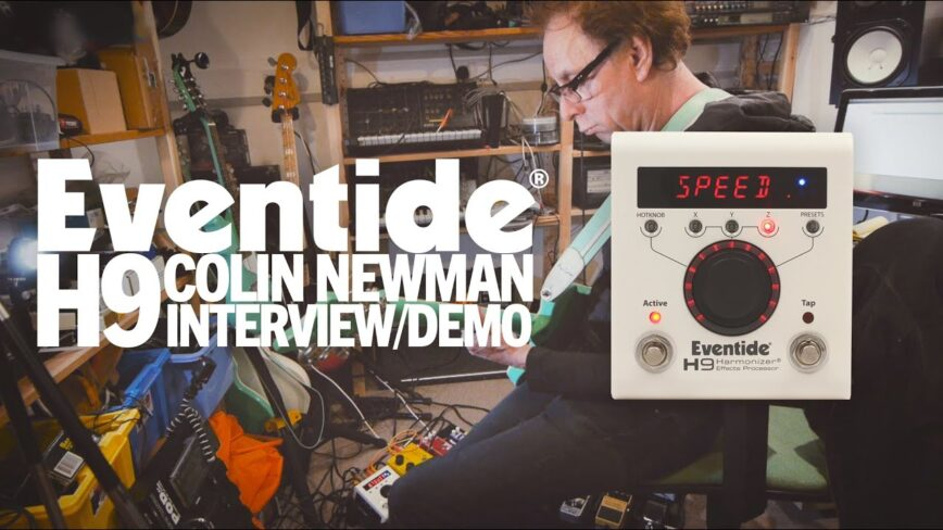 Wire's Colin Newman and the Eventide H9