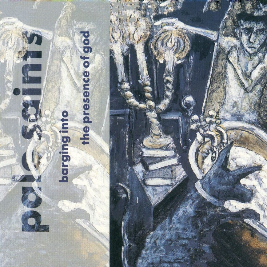 """Iterations: Pale Saints – """"Sight Of You"""""""