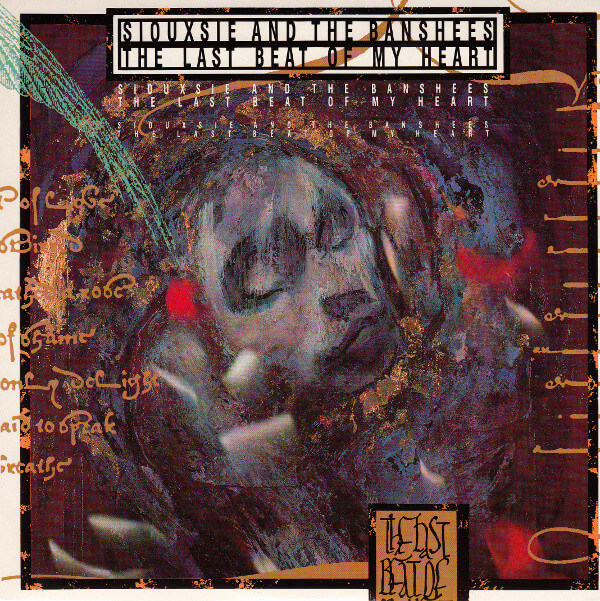 """Iterations: Siouxsie & The Banshees – """"The Last Beat of My Heart"""""""